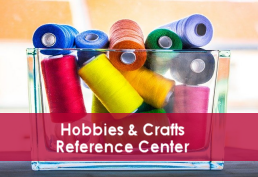 Colorful craft supplies representing Hobbies & Crafts Reference Center database
